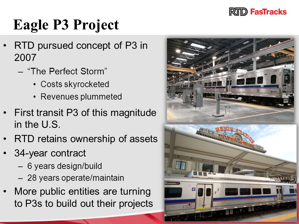 Eagle P3 Project RTD pursued concept of P3 in 2007