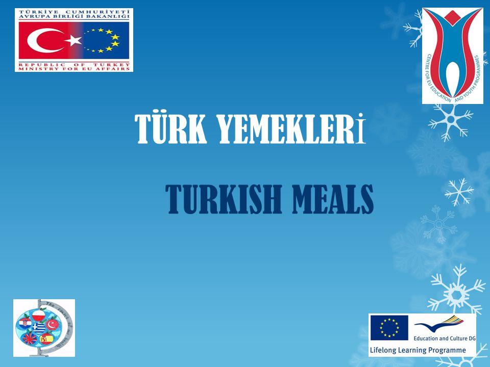 TÜRK YEMEKLERİ TURKISH MEALS