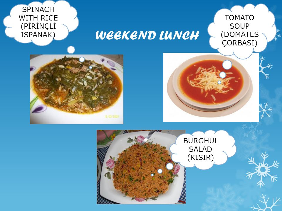 WEEKEND LUNCH SPINACH WITH RICE TOMATO SOUP (PİRİNÇLİ ISPANAK)