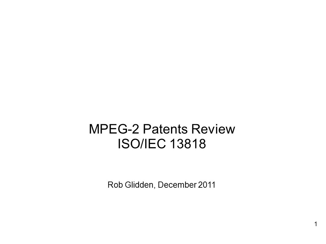 MPEG-2 Patents Review ISO/IEC 13818