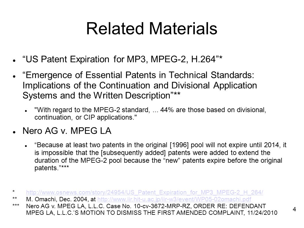 Related Materials US Patent Expiration for MP3, MPEG-2, H.264 *
