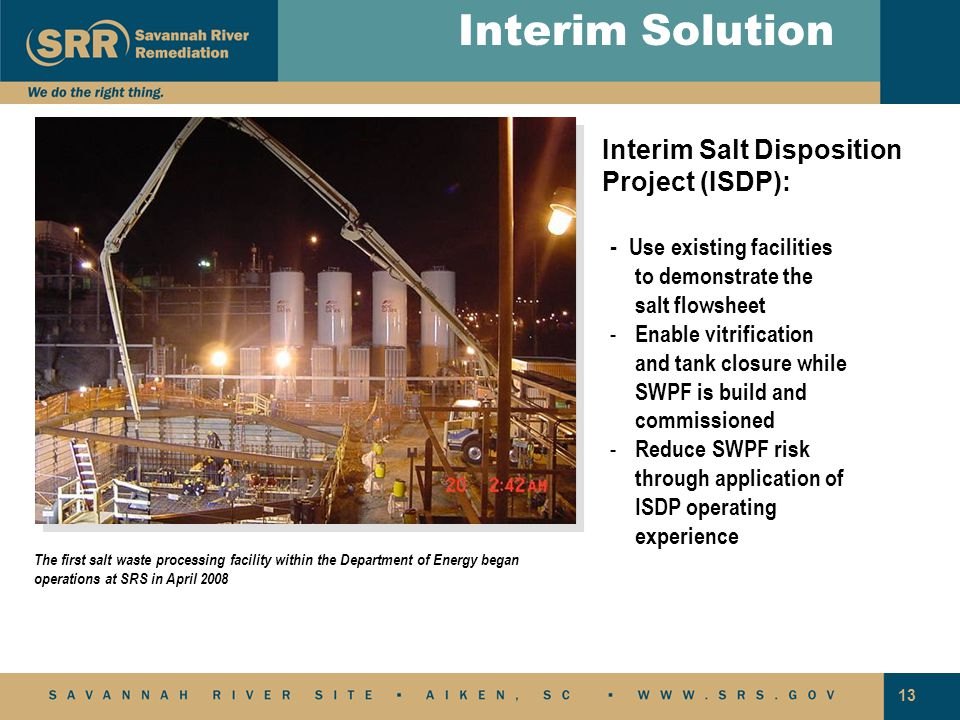 Interim Solution Interim Salt Disposition Project (ISDP):