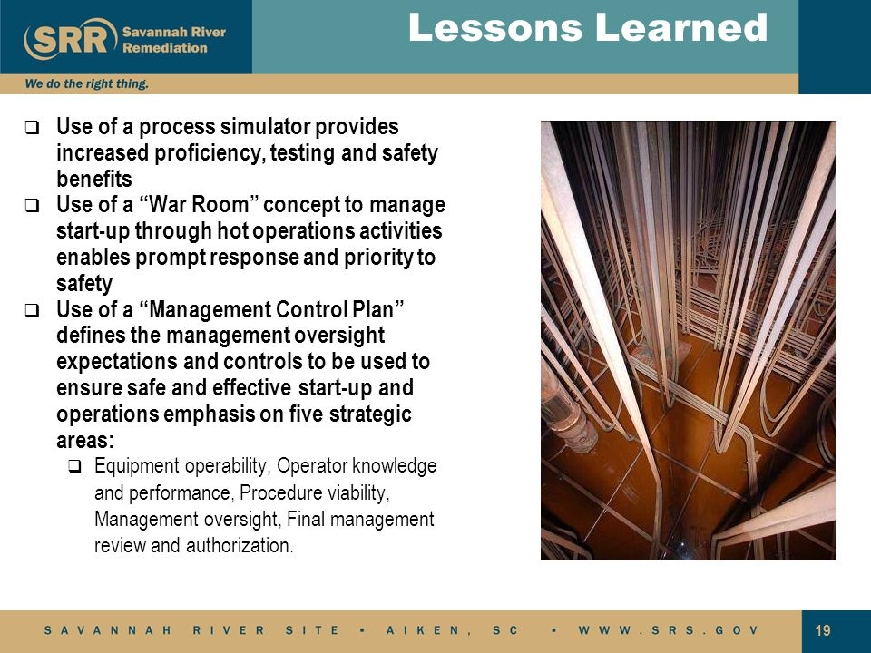 Lessons Learned Use of a process simulator provides increased proficiency, testing and safety benefits.
