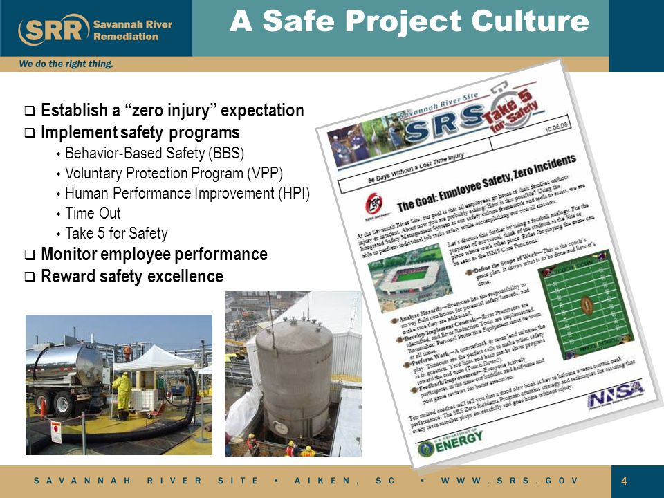 A Safe Project Culture Establish a zero injury expectation