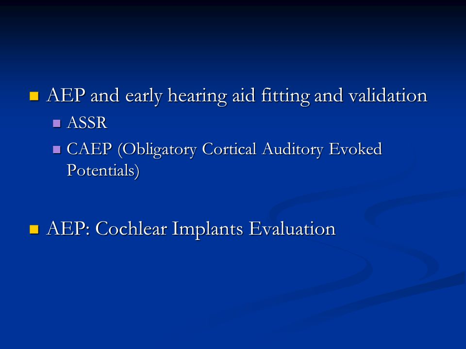 AEP and early hearing aid fitting and validation