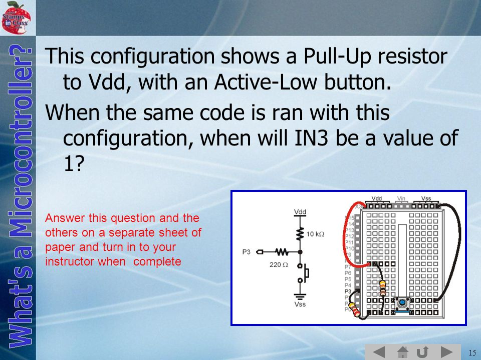 This configuration shows a Pull-Up resistor to Vdd, with an Active-Low button.