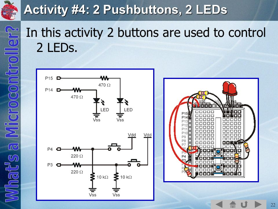 Activity #4: 2 Pushbuttons, 2 LEDs