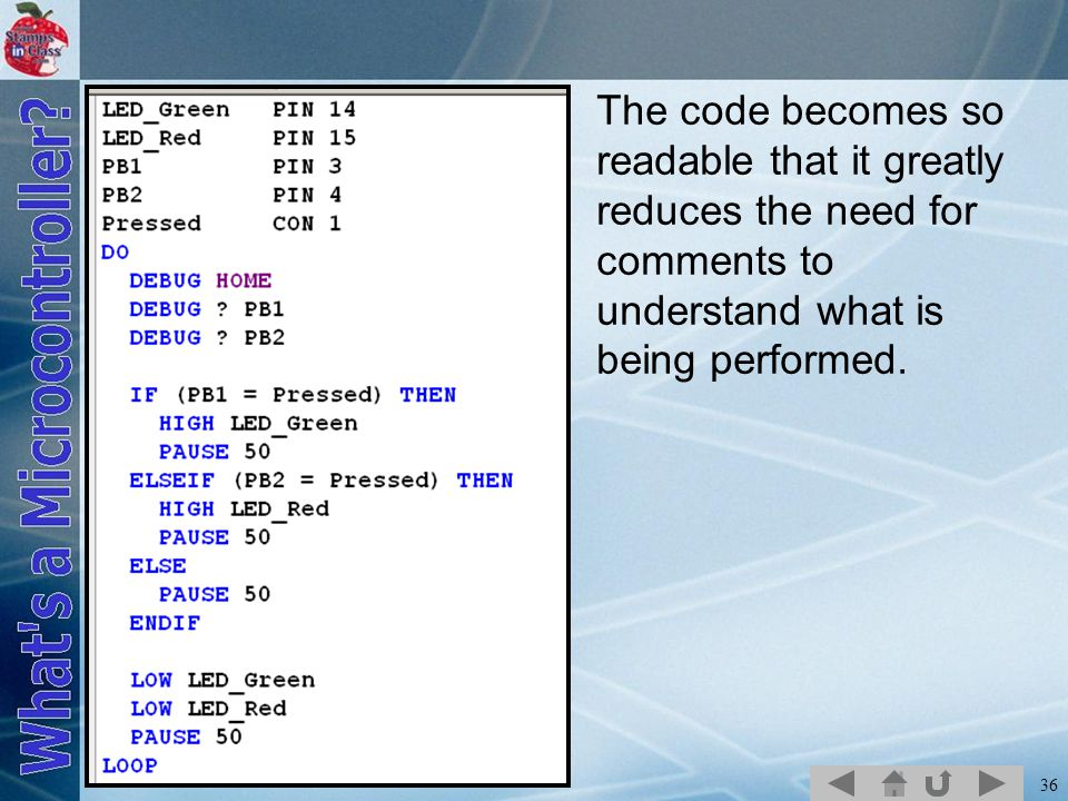 The code becomes so readable that it greatly reduces the need for comments to understand what is being performed.