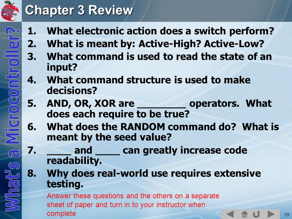 Chapter 3 Review What electronic action does a switch perform