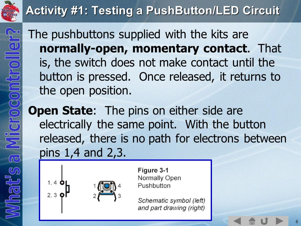 Activity #1: Testing a PushButton/LED Circuit