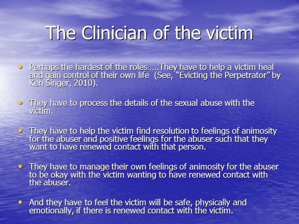 The Clinician of the victim