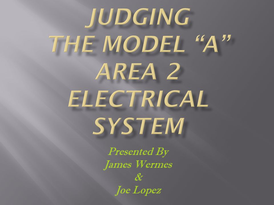 Judging The Model A Area 2 Electrical System