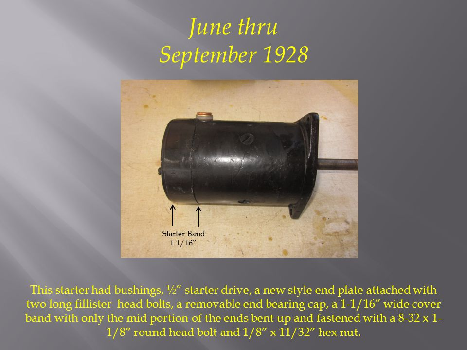 June thru September 1928 Starter Band 1-1/16