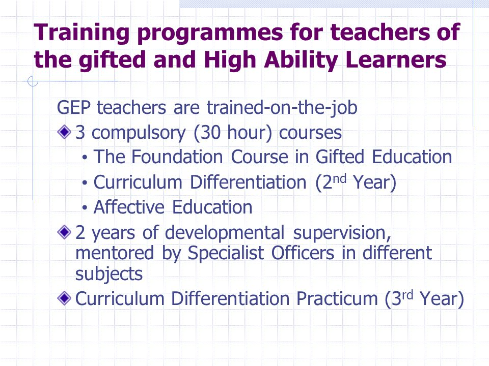 Training programmes for teachers of the gifted and High Ability Learners