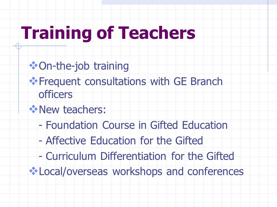 Training of Teachers On-the-job training