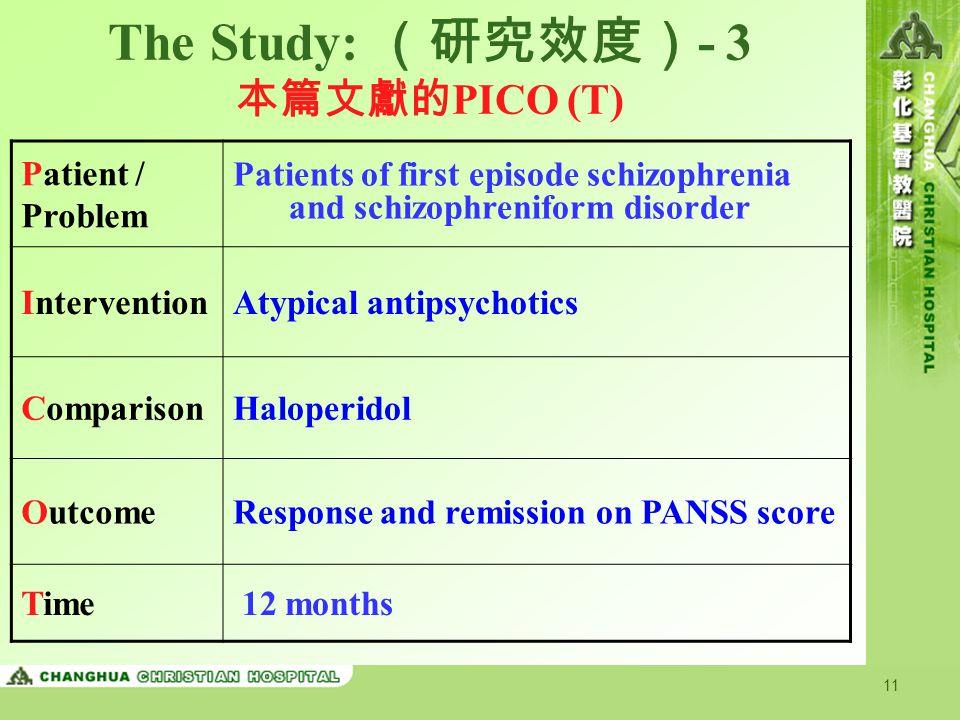 The Study: (研究效度)- 3 本篇文獻的PICO (T)