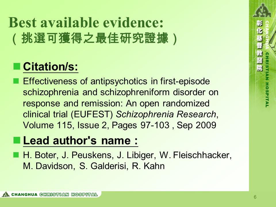 Best available evidence: (挑選可獲得之最佳研究證據)