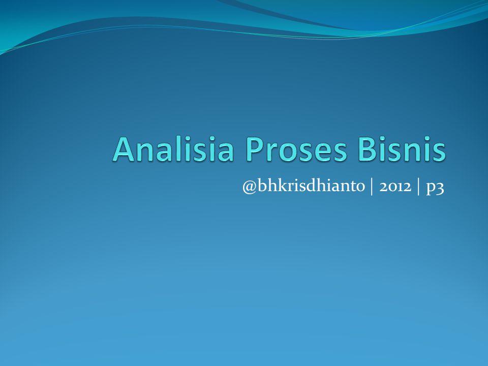 Analisia Proses Bisnis