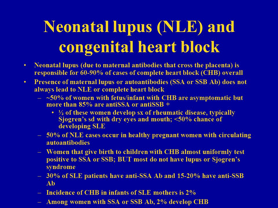 Neonatal lupus (NLE) and congenital heart block