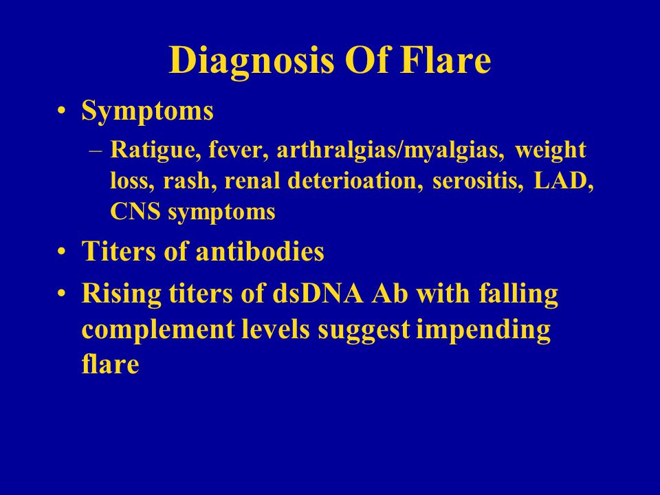 Diagnosis Of Flare Symptoms Titers of antibodies