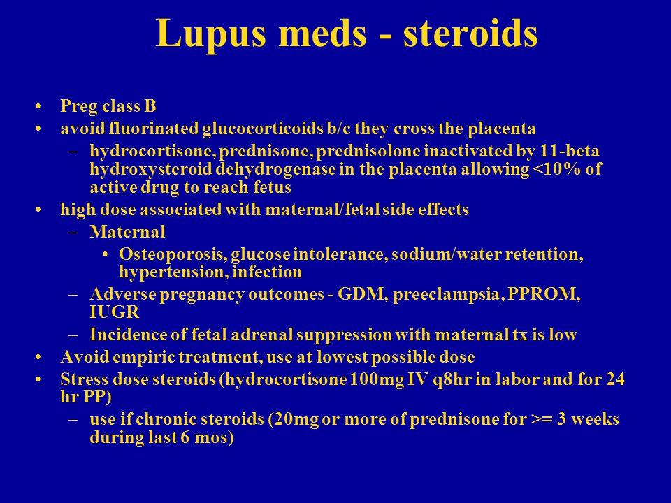 Lupus meds - steroids Preg class B