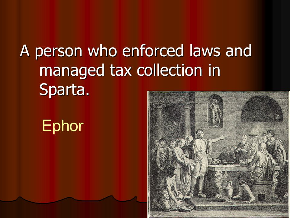 A person who enforced laws and managed tax collection in Sparta.