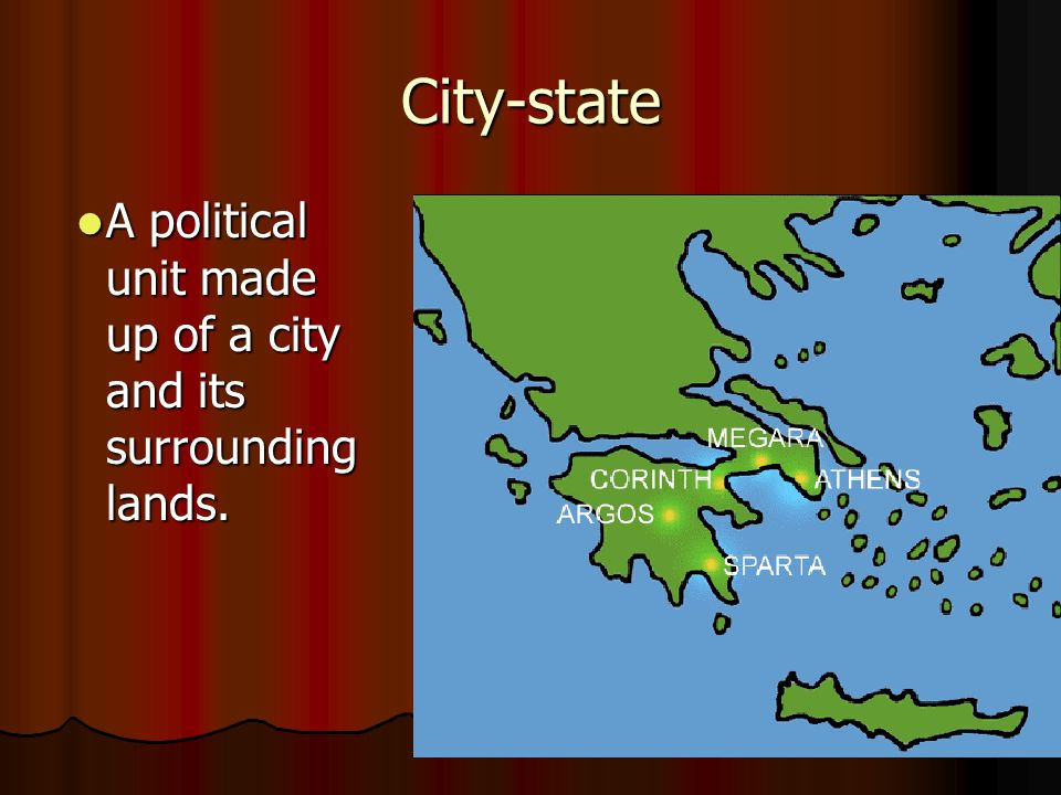 City-state A political unit made up of a city and its surrounding lands.