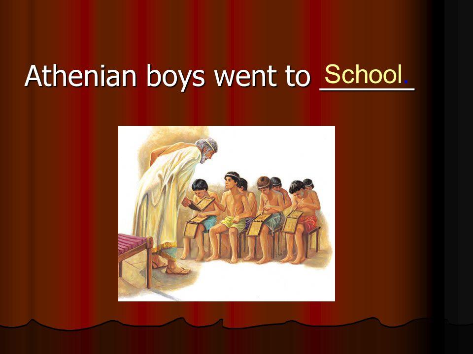 Athenian boys went to ______