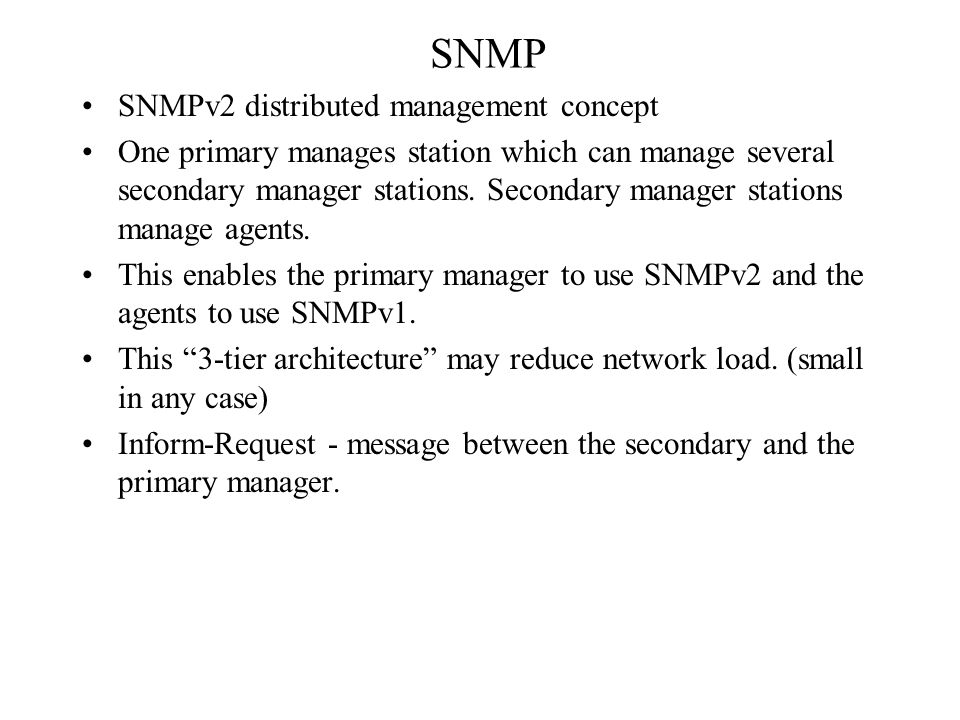SNMP SNMPv2 distributed management concept