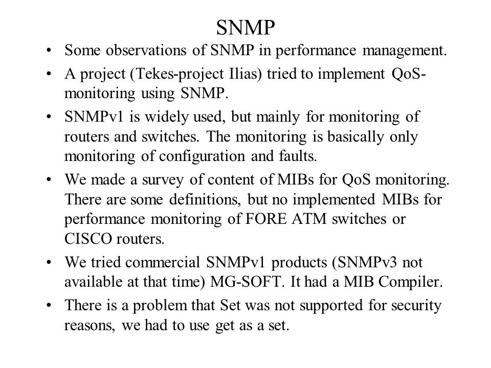 SNMP Some observations of SNMP in performance management.