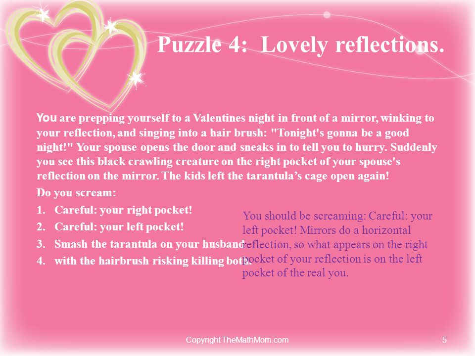 Puzzle 4: Lovely reflections.