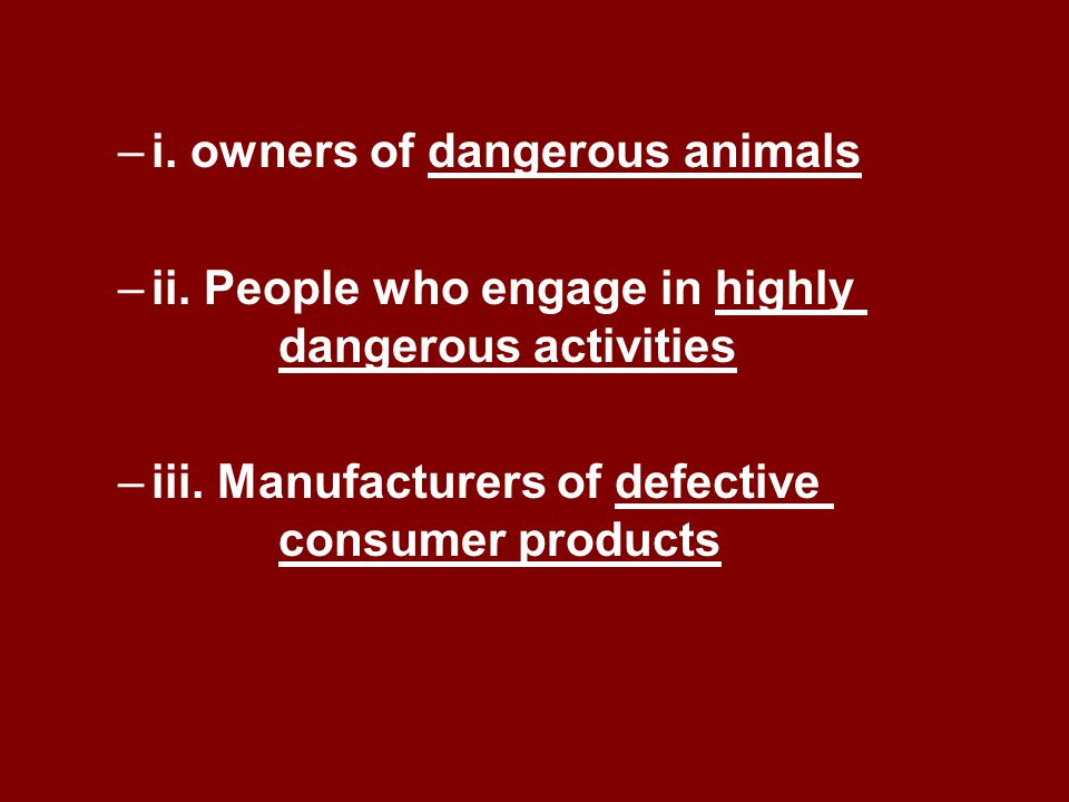 i. owners of dangerous animals