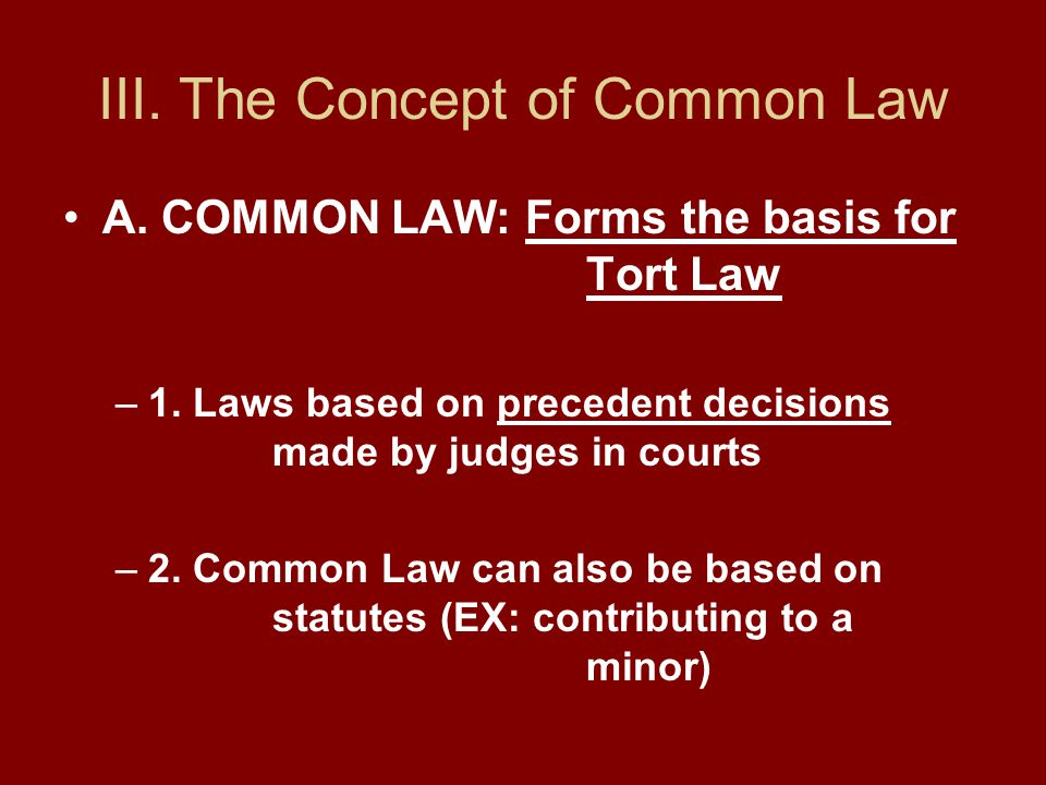 III. The Concept of Common Law