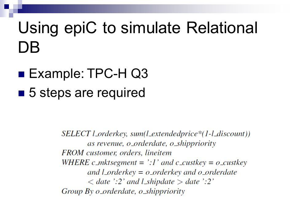 Using epiC to simulate Relational DB