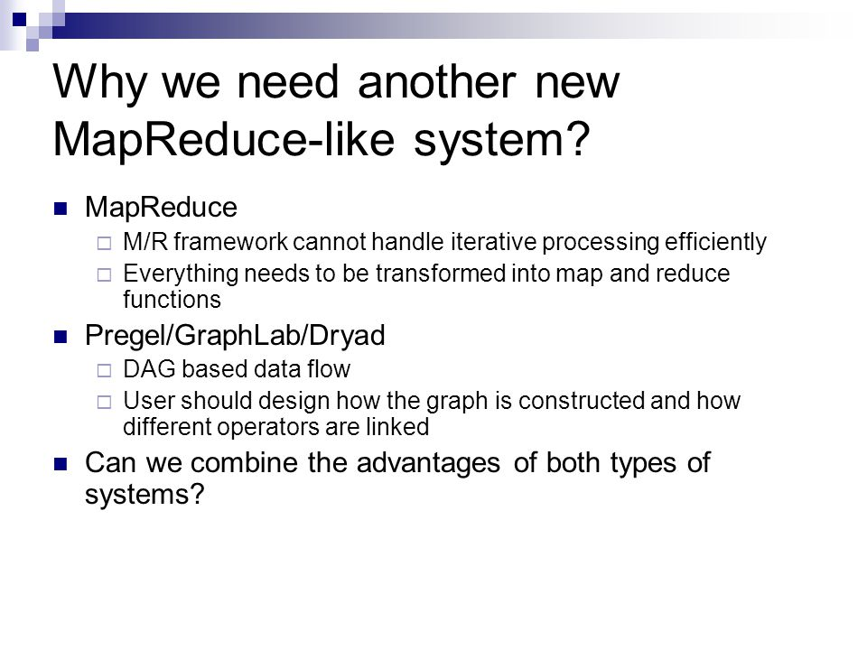 Why we need another new MapReduce-like system