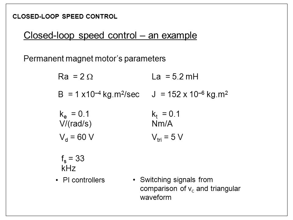 CLOSED-LOOP SPEED CONTROL