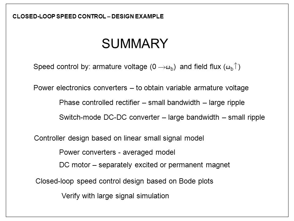 CLOSED-LOOP SPEED CONTROL – DESIGN EXAMPLE