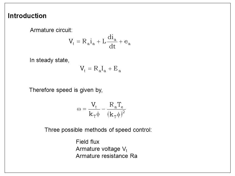 Introduction Armature circuit: In steady state,