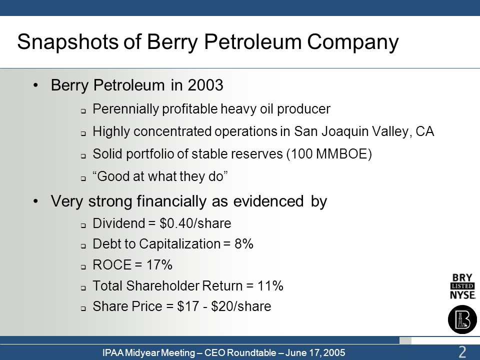 Snapshots of Berry Petroleum Company