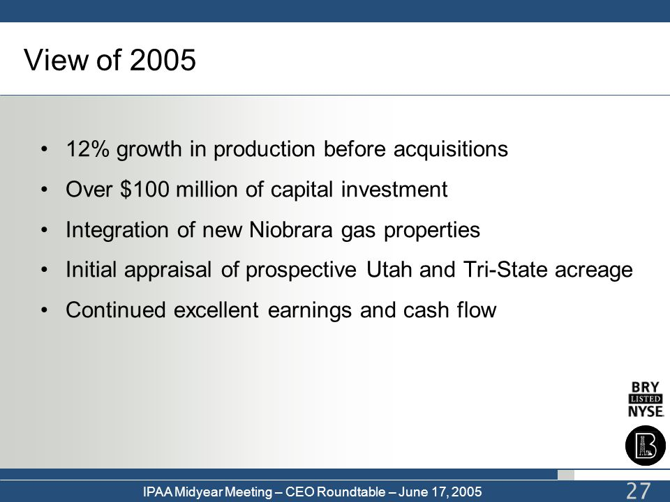 View of 2005 12% growth in production before acquisitions