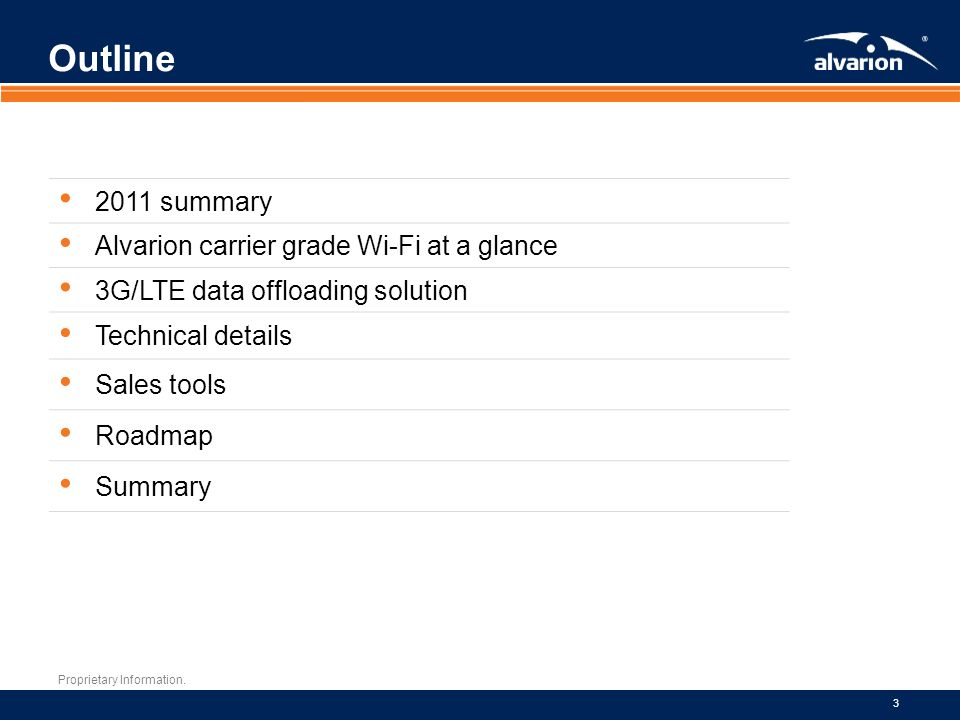 Outline Outline 2011 summary Alvarion carrier grade Wi-Fi at a glance