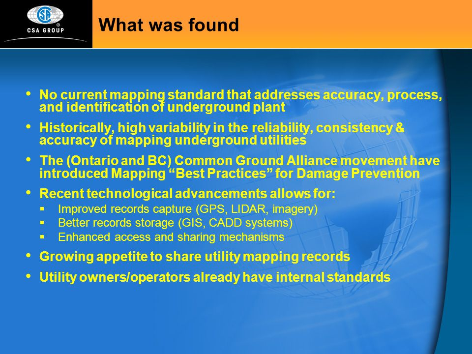What was found No current mapping standard that addresses accuracy, process, and identification of underground plant.