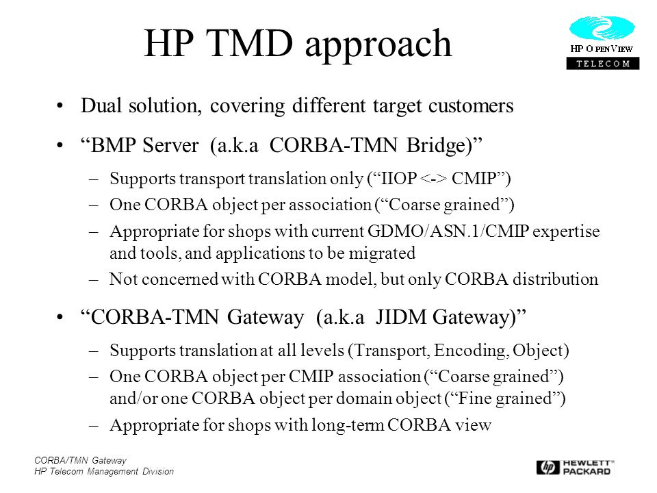 HP TMD approach Dual solution, covering different target customers