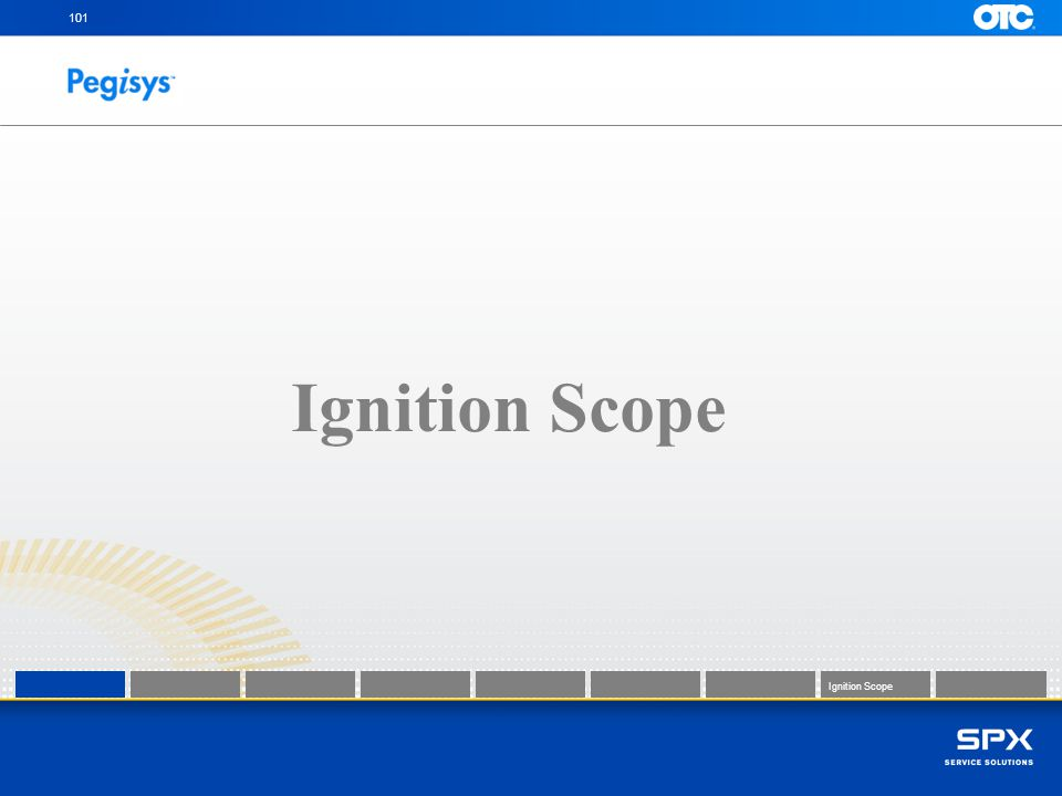 101 Ignition Scope Ignition Scope Ignition Scope