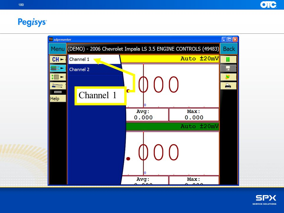 Touch the Probe icon to setup and then select the appropriate channel