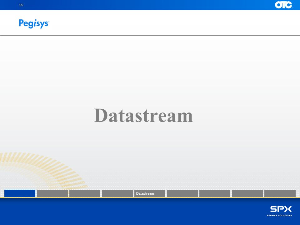 55 Datastream Datastream Datastream