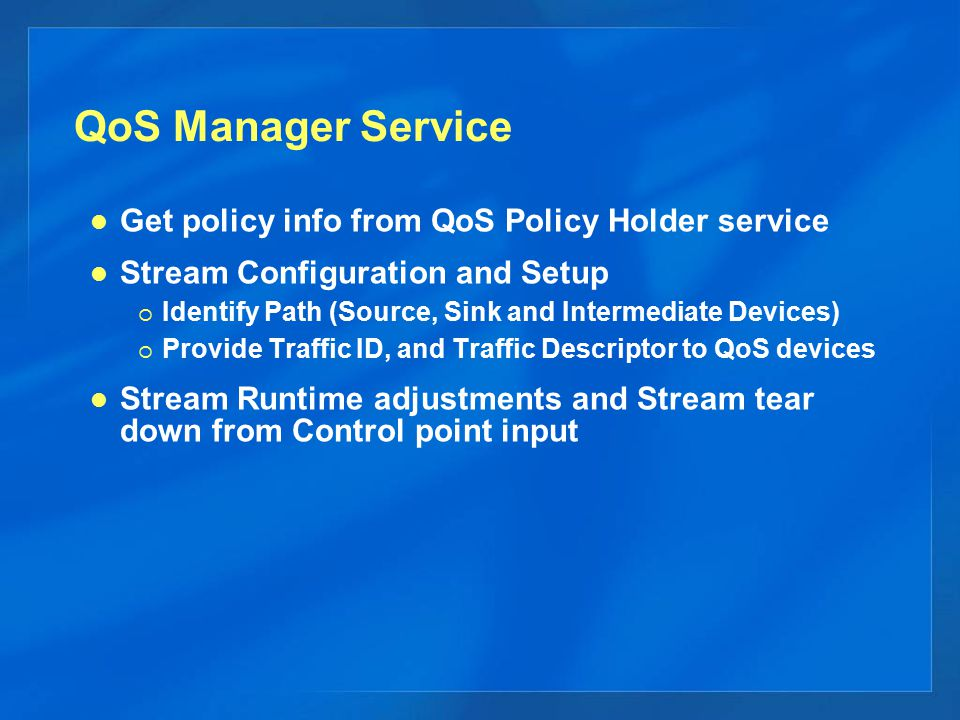 QoS Manager Service Get policy info from QoS Policy Holder service
