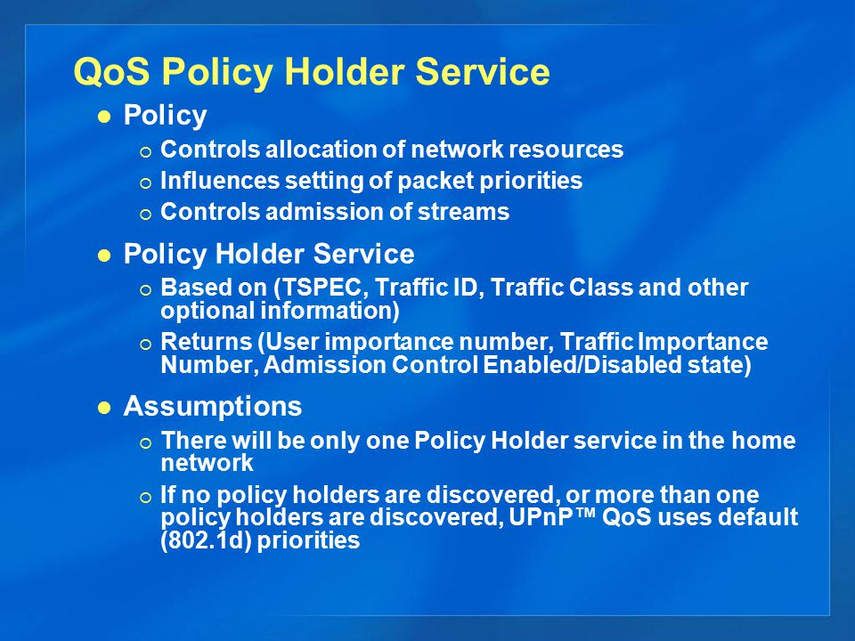 QoS Policy Holder Service