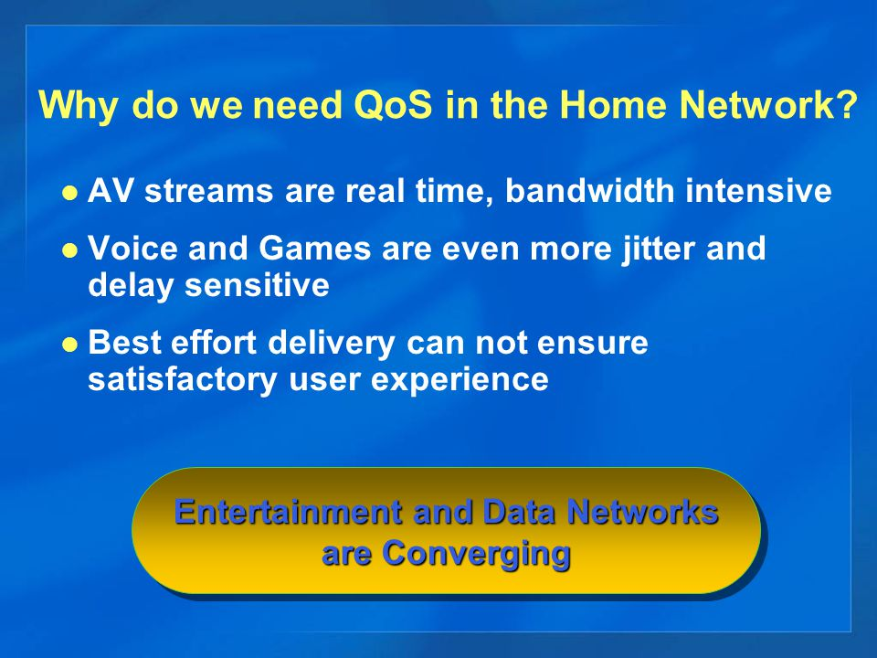 Why do we need QoS in the Home Network