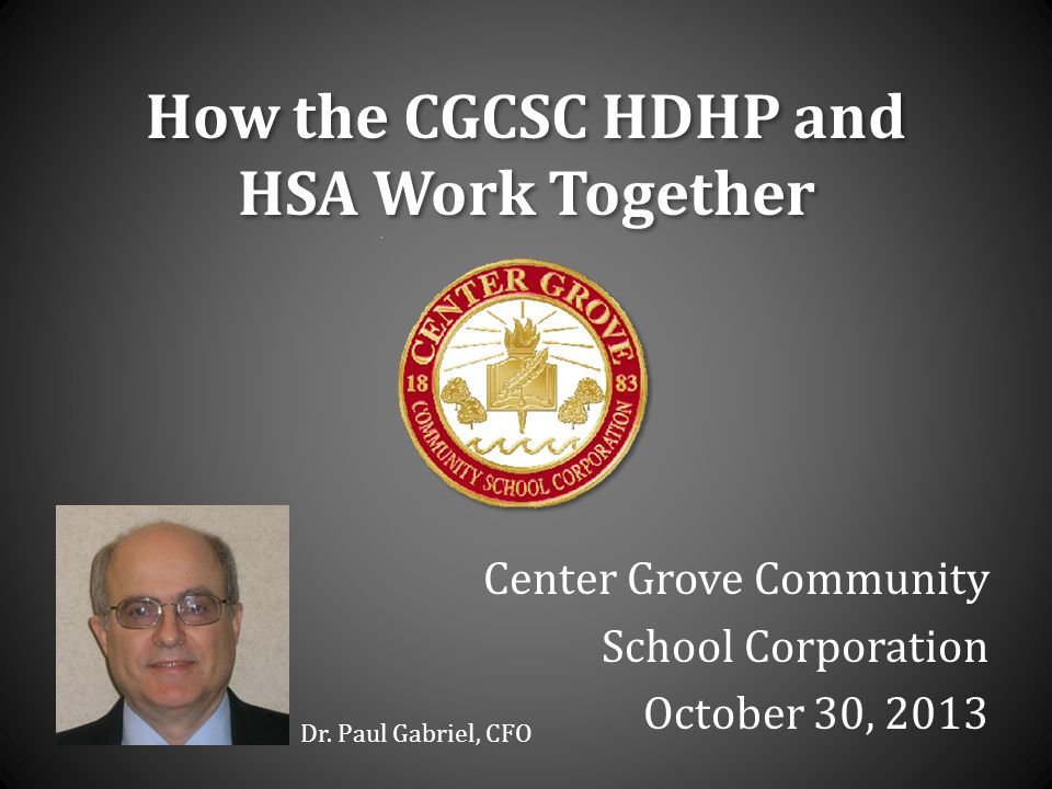 How the CGCSC HDHP and HSA Work Together